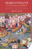 Marco Polo s Le Devisement Du Monde