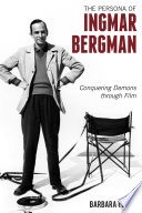 The Persona of Ingmar Bergman