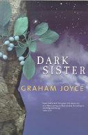 Ebook Dark Sister Epub Graham Joyce Apps Read Mobile