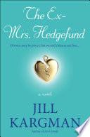 The Ex Mrs  Hedgefund