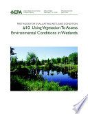 Methods for evaluating wetland condition 10 using vegetation to assess environmental conditions in wetlands
