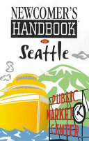 Newcomer s Handbook for Seattle