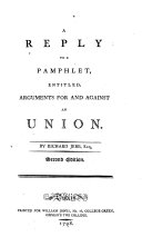 download ebook a reply to a pamphlet, entitled, arguments for and against an union pdf epub