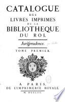 Catalogue des livres imprimez de la Bibliothèque du Roy
