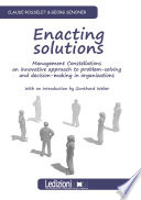 Enacting Solutions Management Constellations An Innovative Approach To Problem Solving And Decision Making In Organizations