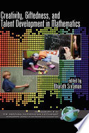 Creativity  Giftedness  and Talent Development in Mathematics