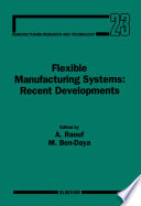 Flexible Manufacturing Systems Recent Developments book