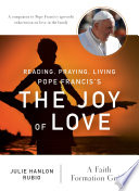 Reading  Praying  Living Pope Francis s The Joy of Love