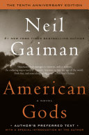 American Gods The Tenth Anniversary Edition book