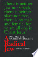 A Radical Jew : as the spiritual autobiography of...