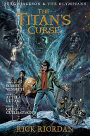 Percy Jackson and the Olympians The Titan s Curse  The Graphic Novel