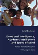 Emotional Intelligence  Academic Intelligence and Speed of Mind