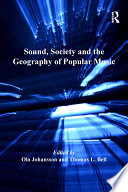 Sound  Society and the Geography of Popular Music