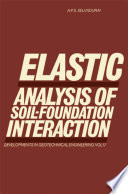 Elastic Analysis of Soil Foundation Interaction