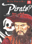 Do You Want to Be a Pirate