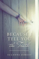 Because I Tell You the Truth Book PDF