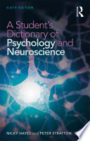 A Student s Dictionary of Psychology and Neuroscience