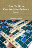 How To Write Creative Non Fiction New book