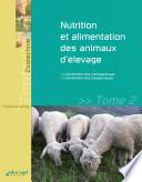 illustration Nutrition et alimentation des animaux d'élevage - tome 2 : L'alimentation des monogastriques et des polygastriques (édition 2013)