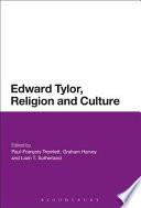 Edward Burnett Tylor  Religion and Culture