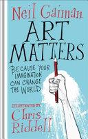 Art Matters : gaiman, combining his extraordinary words...