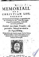 A Memoriall of a Christian Life, etc. [Translated by Richard Hopkins.]