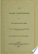 The Code Napoleon  Or  The French Civil Code