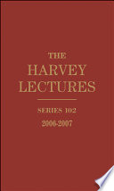 The Harvey Lectures