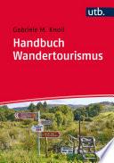 Handbuch Wandertourismus