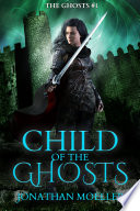 Child of the Ghosts