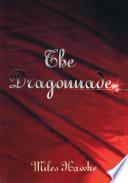 The Dragonnade : swashbuckler. * * * henry...