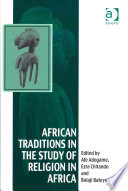 illustration African Traditions in the Study of Religion in Africa, Emerging Trends, Indigenous Spirituality and the Interface with Other World Religions