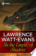In The Empire Of Shadow : between them. then he stepped through a...