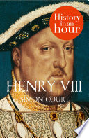 Henry VIII  History in an Hour