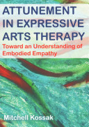 Attunement in Expressive Arts Therapy