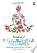 Handbook Of Mindfulness Based Programmes