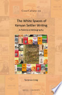 The White Spaces of Kenyan Settler Writing