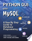Python Gui With Mysql A Step By Step Guide To Database Programming