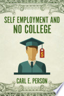 Self Employment and No College