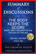 Summary and Discussions of The Body Keeps The Score Book PDF