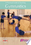 A Practical Guide to Teaching Gymnastics