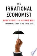 The Irrational Economist