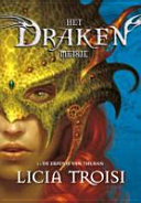Het Drakenmeisje / 1 / druk 1 by Licia Troisi