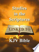 Studies in the Scriptures  All 6 Volumes   Tabernacle Shadows   linked to KJV Bible