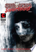 Deadworld Slaughterhouse Vol 1 3