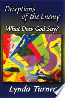 Deceptions of the Enemy   What Does God Say