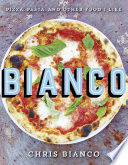 Bianco Pizza Pasta And Other Food I Like