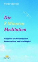 Die 8 Minuten Meditation