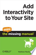 Add Interactivity to Your Site  The Mini Missing Manual