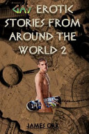 Gay Erotic Short Stories from Around the World 2